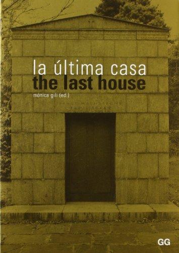 Descargar Libro La última Casa Mónica Gili Galfetti