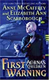 First Warning, Anne McCaffrey and Elizabeth Ann Scarborough, 0060525398