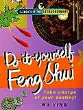 Do-It-Yourself Feng Shui, Wu Ying, 1901881350