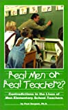 Real Men or Real Teachers?, Paul Sargent, 0967179432