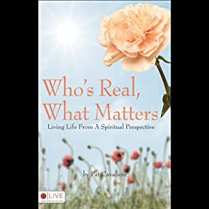 Who's Real, What Matters Audiobook