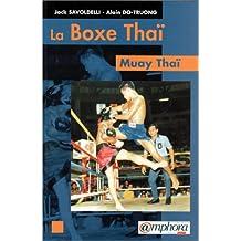 Boxe Thaï (La): Muay Thaï