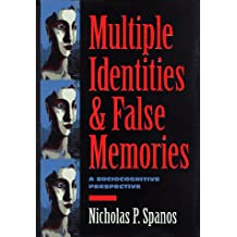 Multiple Identities & False Memories: A Sociological Perspective