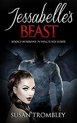 Jessabelle's Beast (Shadows in Sanctuary Book 3)