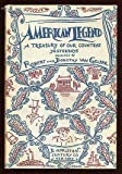 img - for American Legend: A Tresury of Our Country's Yesterdays book / textbook / text book