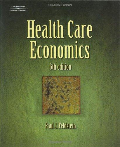 Health Care Economics (DELMAR SERIES IN HEALTH SERVICES...
