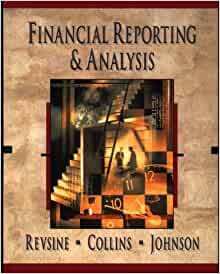 Financial Reporting and Analysis 7th Edition Revsine Test ...
