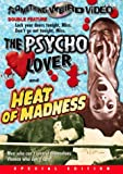 The Psycho Lover/Heat of Madness