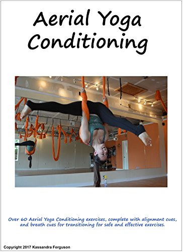 Aerial Yoga Conditioning Manual