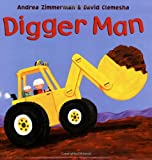 Digger Man, Andrea Zimmerman, David Clemesha, 0805082034