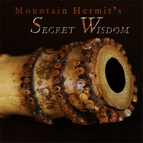 Mountain Hermits Secret Wisdom by Cornelius Boots
