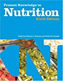 Present Knowledge in Nutrition, , 1578811988