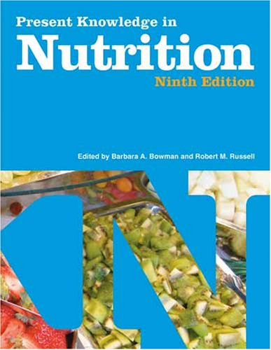 Present Knowledge in Nutrition (Volume 1)