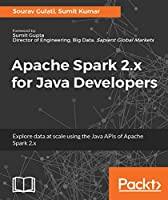 Apache Spark 2.x for Java Developers Front Cover