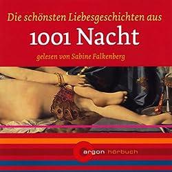 Die schönsten Liebesgeschichten aus 1001 Nacht
