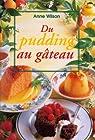 Du pudding au gâteau par Wilson