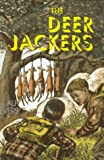 The Deer-Jackers, Alf Evers, 0879516496