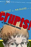 Phineas L. MacGuire Erupts!: The First Experiment (From the Highly Scientific Notebooks of Phineas L. MacGuire Book 1)
