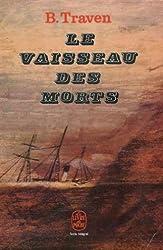 Le Vaisseau des morts : Histoire d'un marin américain