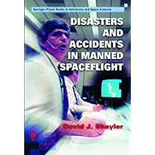 Disasters and Accidents in Manned Spaceflight