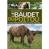 Le-baudet-du-Poitou-le-Trait-poitevin-mulassier-et-la-Mule-poitevine