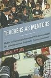 Teachers As Mentors, Aram Ayalon, 1579223109