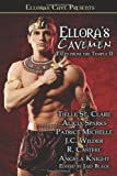 Ellora's Cavemen, Angela Knight and J. C. Wilder, 1843609282