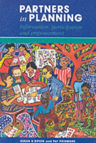 Partners in Planning: Information, Participation and Empowerment