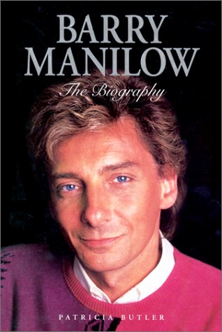 Barry Manilow: The Biography PDF