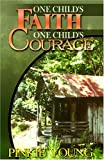 One Child's Faith, One Child's Courage, Pinkie Young, 0975350439