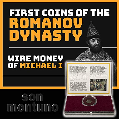 (First Coins of the Romanov Dynasty - WIRE MONEY OF MICHAEL I - Russian Silver Kopek Coin from 1613-1645 in Box with Certificate of Authenticity)