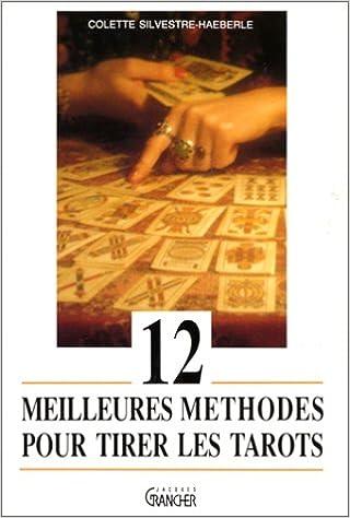 Lire un 12 meilleures méthodes pour tirer les tarots epub, pdf