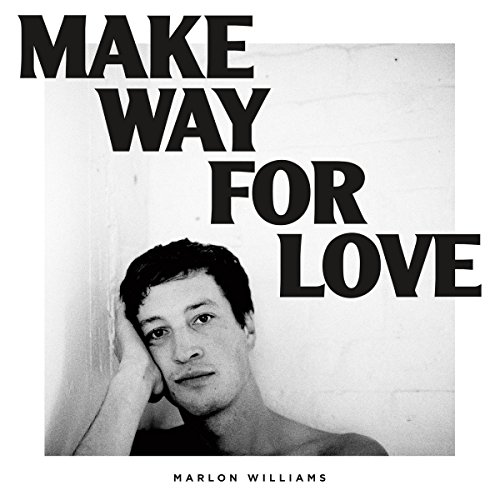 Marlon Williams - Make Way For Love - (DOC137) - CD - FLAC - 2018 - HOUND Download