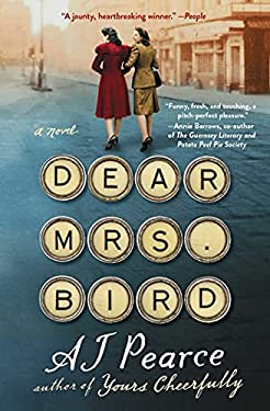 Dear Mrs. Bird: A Novel (The Emmy Lake Chronicles Book 1)