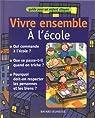 Vivre ensemble : Vivre ensemble à l'école par Jaffé