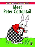 Meet Peter Cottontail, Thornton W. Burgess and Pat Stewart, 0486410307