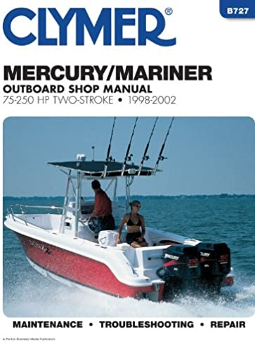 mercury mariner outboard shop manual 75 250 hp two stroke 1998 rh amazon com Clymer Manuals Kawasaki clymer marine service manuals