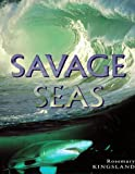 Savage Seas, Rosemary Kingsland, 1575000784