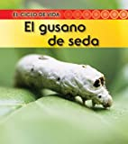 El Gusano de Seda, Ron Fridell and Patricia Walsh, 143294388X