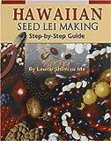 Hawaiian Seed Lei Making