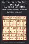 Un traité médiéval sur les carrés magiques: De l'arrangement harmonieux des nombres par Sesiano