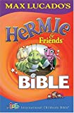Max Lucado's Hermie and Friends Bible, Max Lucado, 1400304954