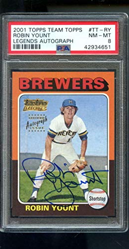 2001 Topps Team Legends 1975 RP Robin Yount Autograph AUTO Graded Card 8 - PSA/DNA Certified - Baseball Slabbed Autographed ()