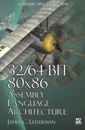 32/64-bit 80x86 Assembly Language Architecture by Brand: Jones Bartlett Publishers