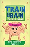 img - for Train Your Brain: Mind-Twisting Puzzles: Beginner (Train Your Brain Puzzle Books) book / textbook / text book