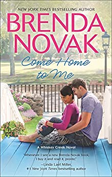 Come Home to Me (A Whiskey Creek Novel Book 6) by [Novak, Brenda]