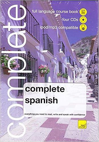 Whsmith teach yourself complete spanish book4 cd pack amazon whsmith teach yourself complete spanish book4 cd pack amazon juan kattan ibarra 9780340990629 books solutioingenieria Images