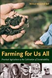 img - for Farming for Us All: Practical Agriculture and the Cultivation of Sustainability (Rural Studies) book / textbook / text book
