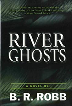River Ghosts by [Robb, B.R.]