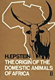 Origin of the Domestic Animals of Africa, Epstein, H., 0841900663
